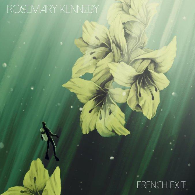 Rosemary Kenedy French Exit